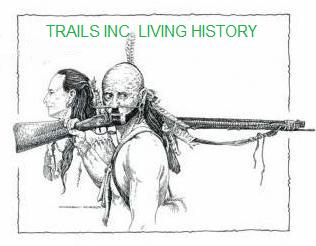 Trails Inc. Living History